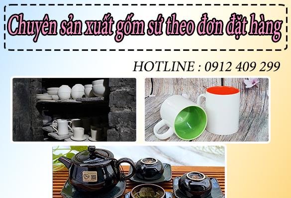 Xưởng sản xuất gốm sứ theo đơn đặt hàng NHANH CHÓNG – GIÁ TỐT
